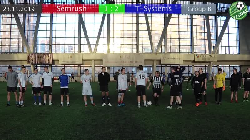 Semrush vs T-Systems / 1 : 2 / Group B / ITGoal