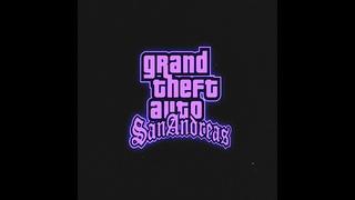 GTA San Andreas Theme Song (slowed + reverb)