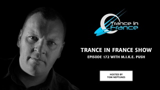 Trance In France Show Episode 172 —. Push (2011)