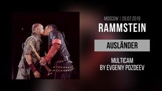Rammstein - Ausländer (Moscow, Luzhniki Stadium      Multicam by Evgeniy Pozdeev)