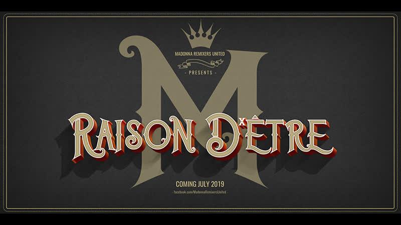 Madonna Remixers United Presents Raison D'être