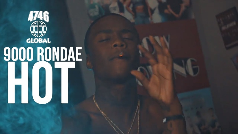 9000 Rondae Hot Official Music Video