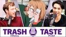 The Struggles of Life in Japan Trash Taste 2