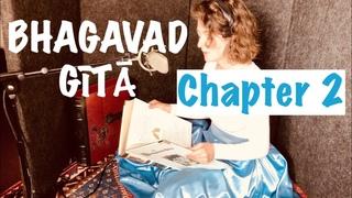 Bhagavad Gītā Chapter 2 | Yoga of Knowledge | Jñāna Yoga