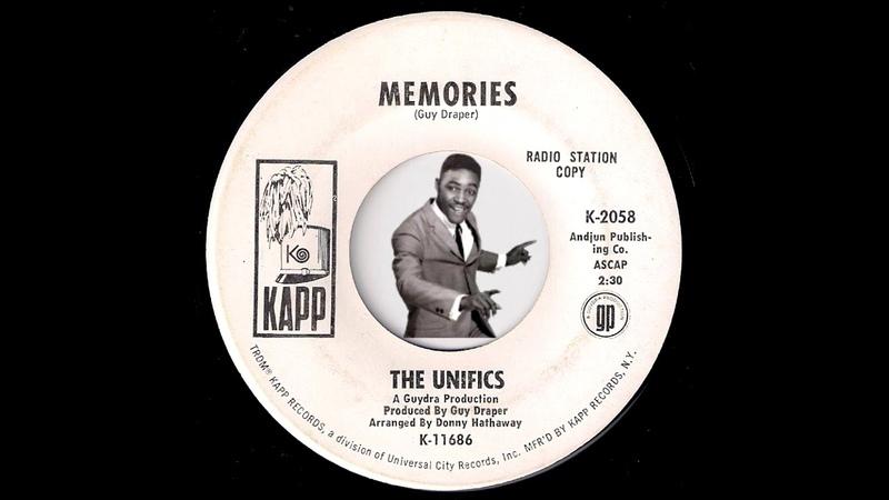 The Unifics - Memories [Kapp] 1969 Crossover Soul 45