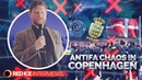 Antifa Chaos in Copenhagen, Danish Police Concede - Frodi Midjord