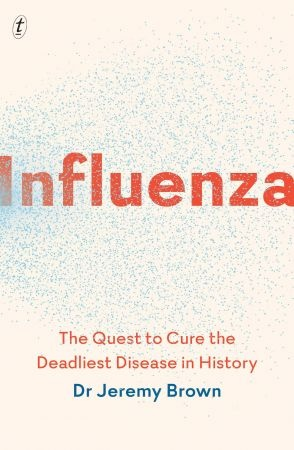 Influenza - Jeremy Brown