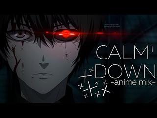 Anime Mix | AMV | Calm Down「4k 60fps」