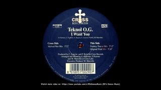 Teknol O.G. - I Want You (Aktived War Mix) (90's Dance Music) ✅