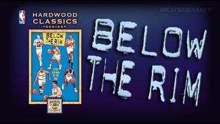 Below The Rim: Little Big Men of the NBA / Под кольцом: Маленькие Большие из НБА / 1994 / Rus ᴴᴰ