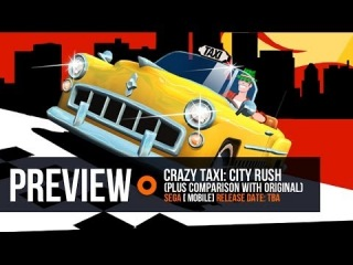 Crazy Taxi: City Rush preview and comparison with original