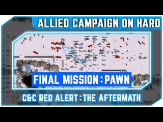 C&C Red Alert The Aftermath - Allied Campaign - PAWN [Hard] 720p