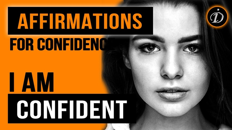 I AM CONFIDENT Powerful affirmations for Inner strength Confidence and Self esteem