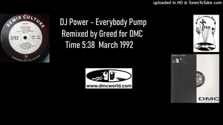 DJ Power - Everybody Pump (DMC Remix by Greed March 1992)