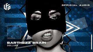 Barthezz Brain - DOLLAR$ (Extended Mix) | UFO Recordz