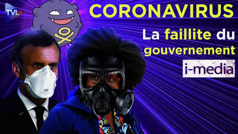I-Média n°291 – Coronavirus. La faillite du gouvernement