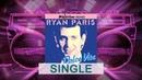 Ryan Paris - Dolce Vita DJ Blackstone Remix