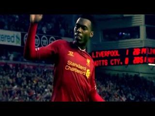 Daniel Sturridge - Electric - Liverpool FC 2013 - MRCLFCompilations