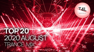 TOP 20 Trance Songs of 2020 August (Energy Mix)