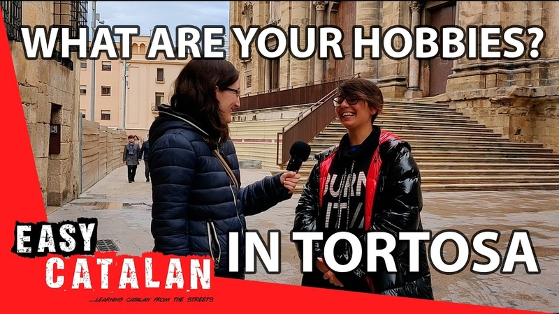 What are your hobbies in Tortosa Easy Catalan 4