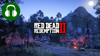 Native American Camp 🎧 Relaxing RED DEAD REDEMPTION 2 Ambience (Studying   Relaxing   Sleeping)