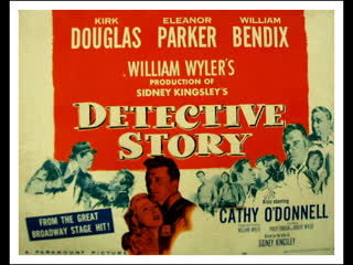 Detective Story (1951)  Kirk Douglas, Eleanor Parker, William Bendix