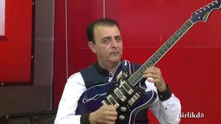 Mahmud Ismayiloglu Yeni - Sevinc (Gitara)