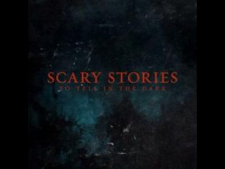 Публикация за 5 августа 2019 () / Трейлер фильма Страшные истории для рассказа в темноте