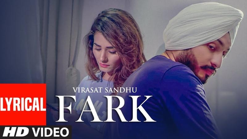 Fark Virasat Sandhu Full Lyrical Song Sukh Brar Jaggi Jaurkian Latest Punjabi Songs 2019