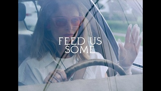 Feed Us Some by Kaleida (Official Video)