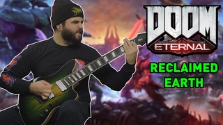 RECLAIMED EARTH (Doom Eternal - The Ancient Gods Part 2 OST) // 8 String Guitar Cover