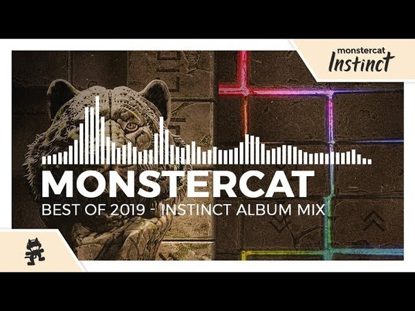 Monstercat - Best of 2019 (Instinct Album Mix)