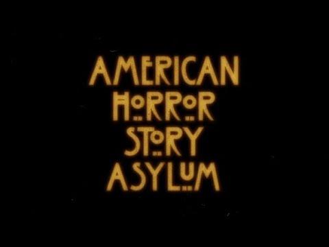 Американская история ужасов: Психбольница   AHS: Asylum - Вступительная заставка / 2012