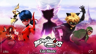 MIRACULOUS |  CAT BLANC - OFFICIAL TRAILER  | Tales of Ladybug and Cat Noir