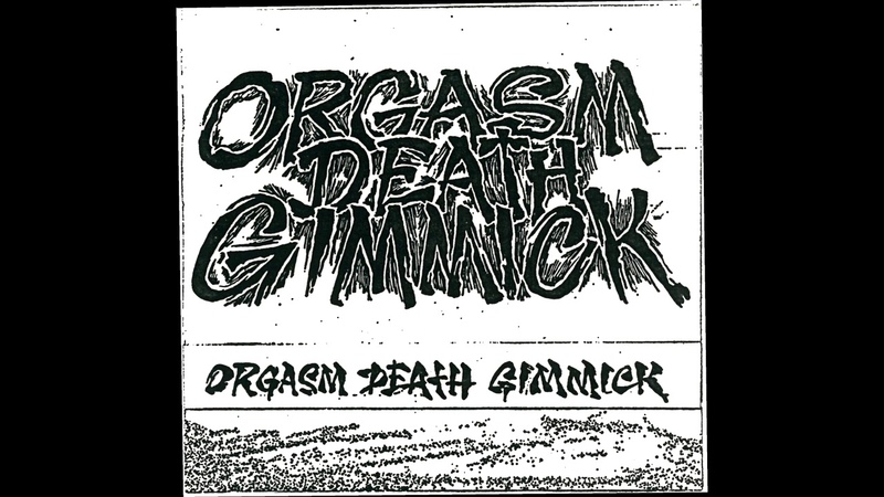 Orgasm Death Gimmick 1991 Demo v2 full cassette rip
