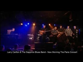 Larry carlton & sapphire blues band - the paris concert