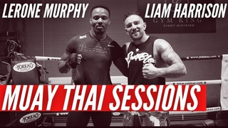 Muay Thai Training Session w/ Undefeated UFC Fighter Lerone 'The Miracle' Murphy   By Liam Harrison