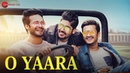 O Yaara - Official Music Video | Siddhant Kochar | Abhilash Kumar | Abhishek Kapur | Praveen Bhat