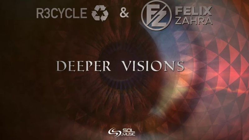 R3cycle Felix Zahra - Deeper Visions