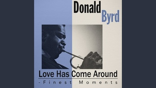 Donald Byrd - I Feel Like Loving You Today