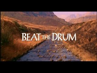 'Beat the Drum' Trailer Beat the Drum 2003 г , драма ЮАР, США Наперекор судьбе трейлер фильма