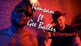 Timsan ft Gee Baller - Afterparty (Премьера 2020)