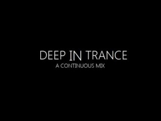 Deep In Trance - Continuous Mix #3 (Markus Schulz, Shpongle, Airwave, Elevation,  Niyaz) [1080p]