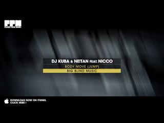 DJ Kuba Ne!tan feat. Nicco - Body Move (Jump!) HD