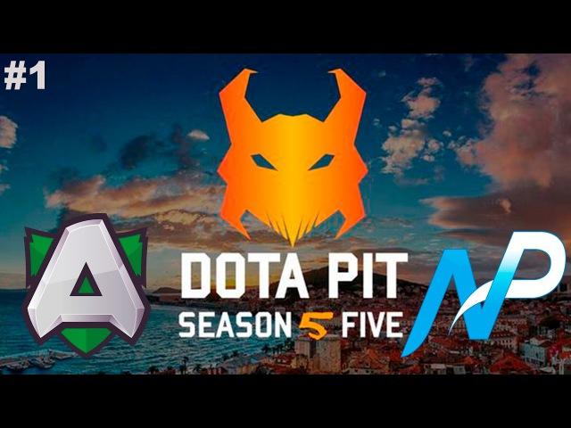 Alliance vs NP 1 DotaPit Season 5 Dota 2