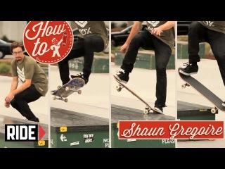 How-To Skateboarding: Noseblunt Slides with Shaun Gregoire