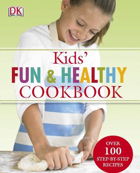 Kids Fun And Healthy Cookbook-2007