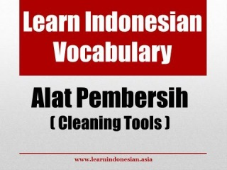Learn Indonesian Vocabulary through Pictures - Cleaning Tools (Alat Pembersih)