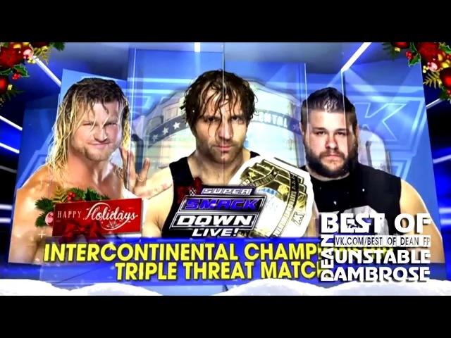 Highlights Dean Ambrose Vs Kevin Owens Vs Dolp Ziggler Intercontinental champiomship 12 12 15