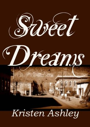 Sweet Dreams (Colorado Mountain #2)